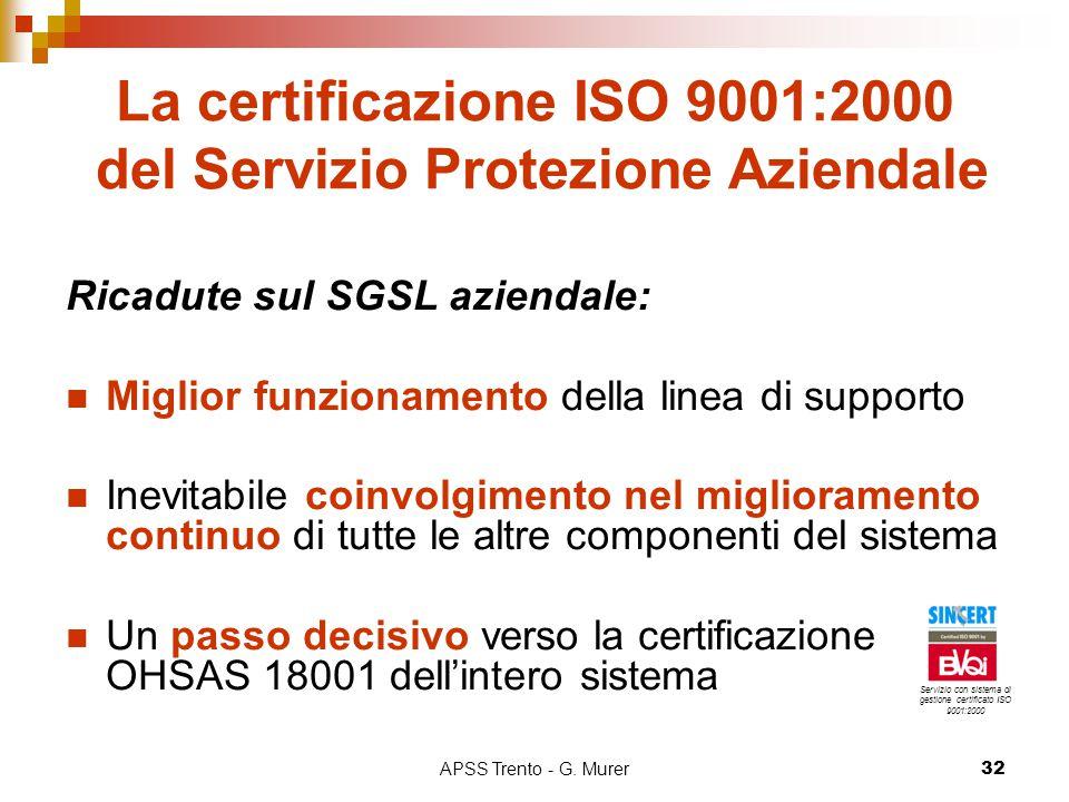 La certificazione ISO 9001:2000 del Servizio Protezione Aziendale