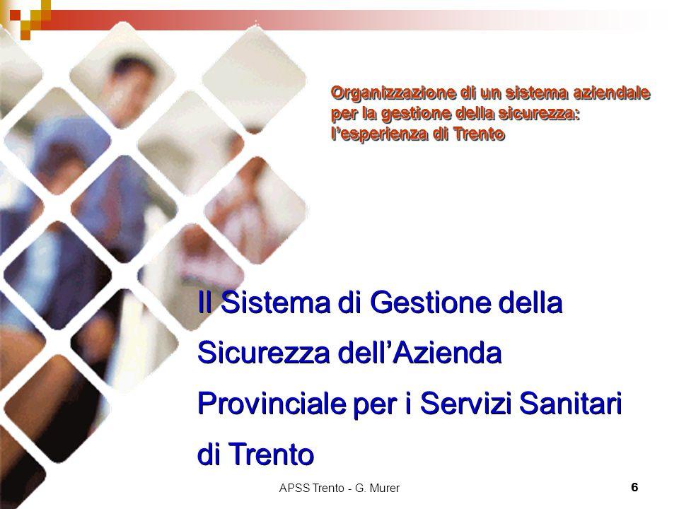 Organizzazione di un sistema aziendale per la gestione della sicurezza: