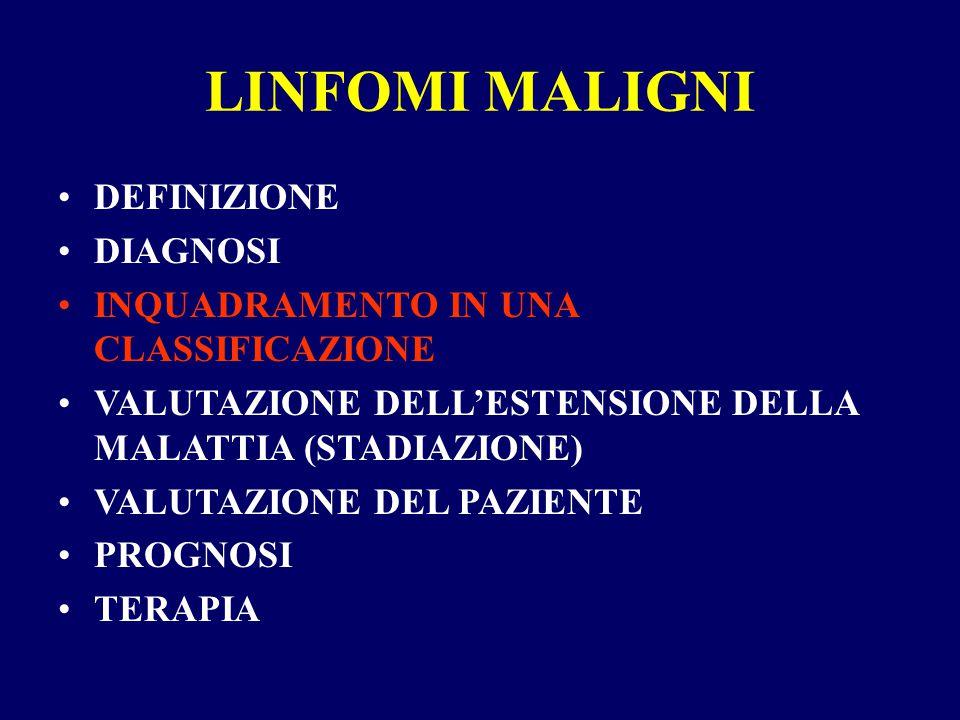 LINFOMI MALIGNI DEFINIZIONE DIAGNOSI