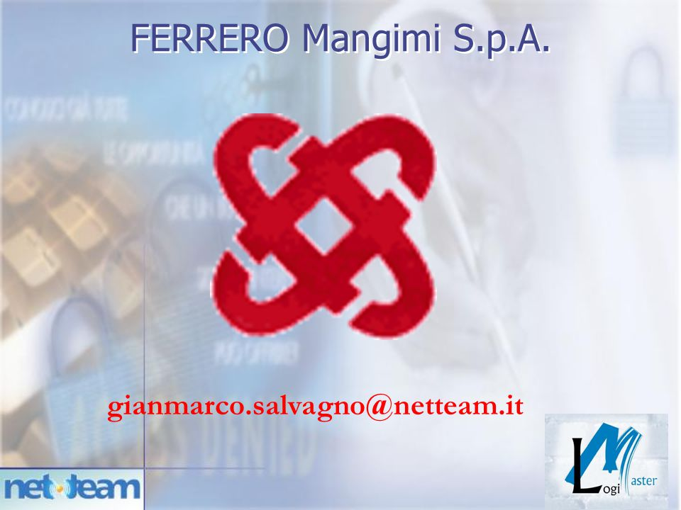 FERRERO Mangimi S.p.A. gianmarco.salvagno@netteam.it