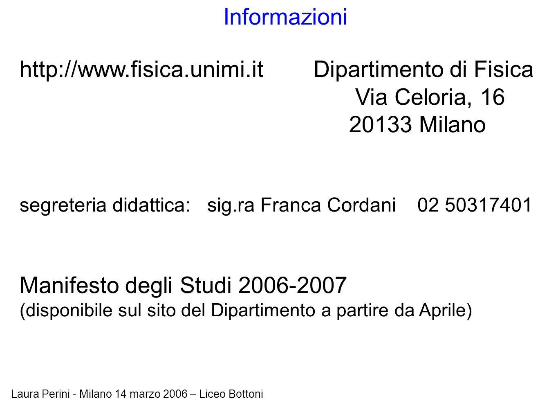 http://www.fisica.unimi.it Dipartimento di Fisica Via Celoria, 16