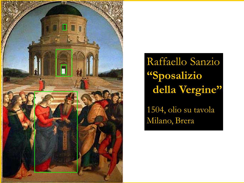 Raffaello Sanzio Sposalizio della Vergine 1504, olio su tavola