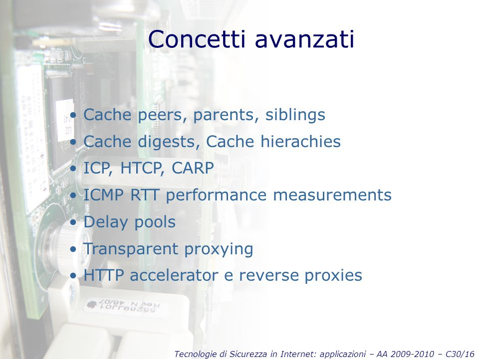 Concetti avanzati Cache peers, parents, siblings