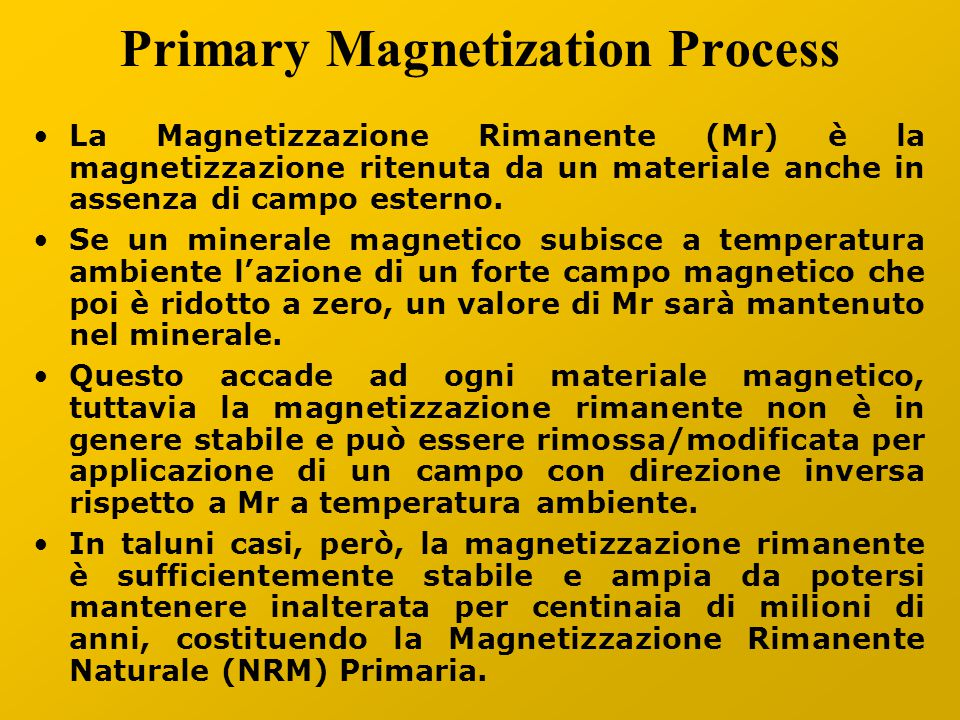 Primary Magnetization Process