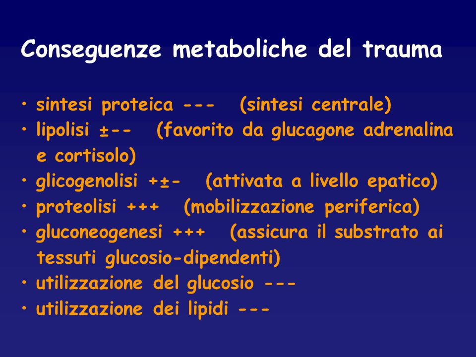 Conseguenze metaboliche del trauma
