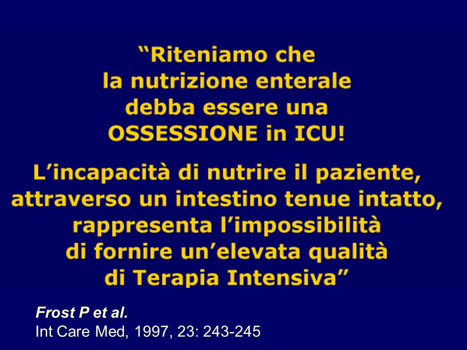 Frost P et al. Int Care Med, 1997, 23: 243-245