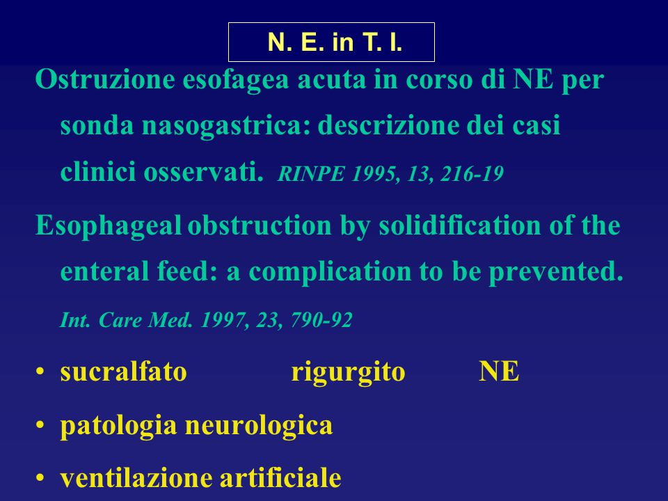 sucralfato rigurgito NE patologia neurologica ventilazione artificiale