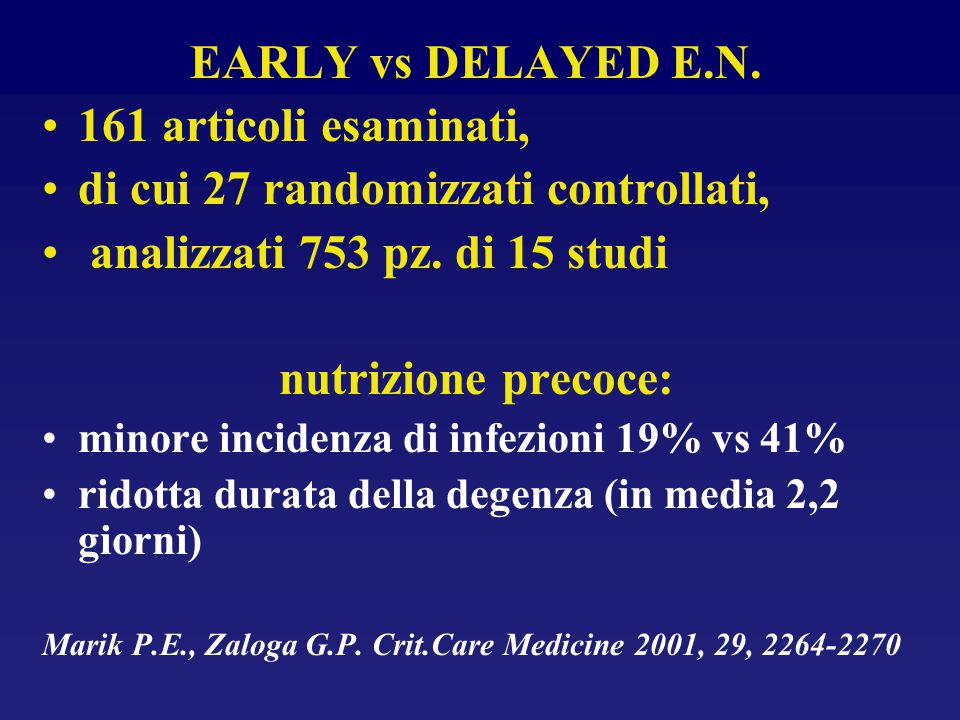 EARLY vs DELAYED E.N. nutrizione precoce: