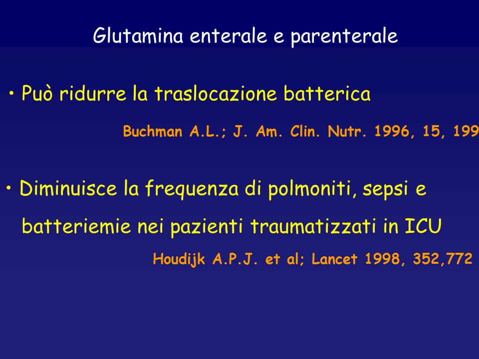 Glutamina enterale e parenterale