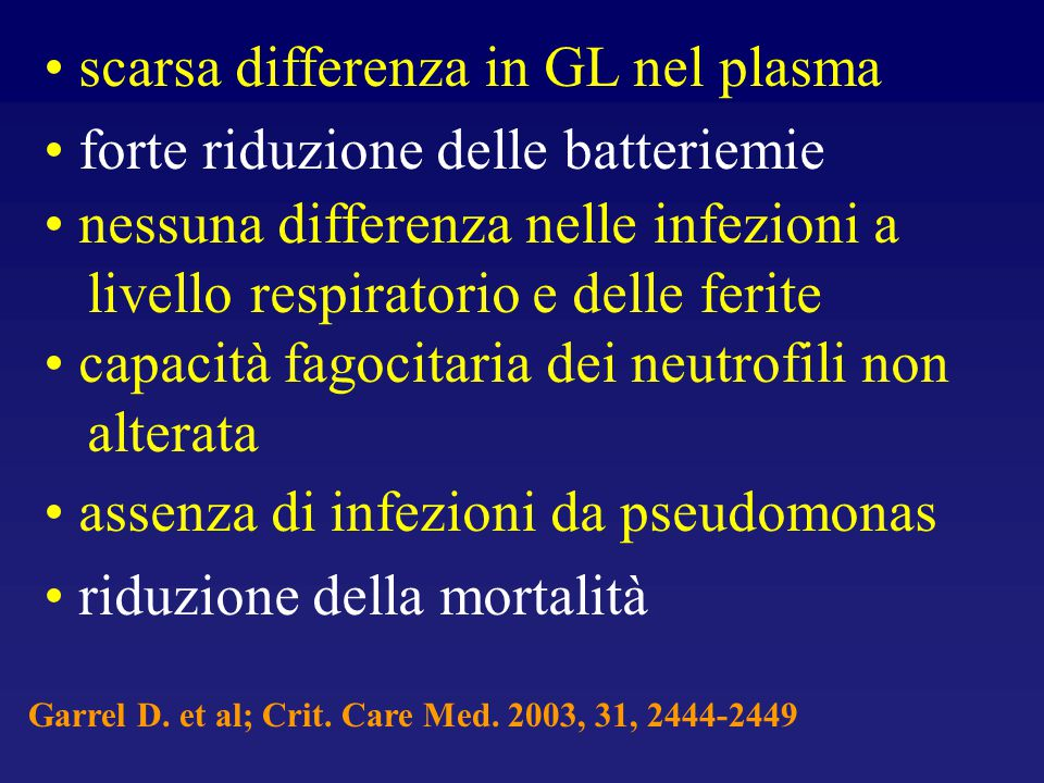 scarsa differenza in GL nel plasma forte riduzione delle batteriemie