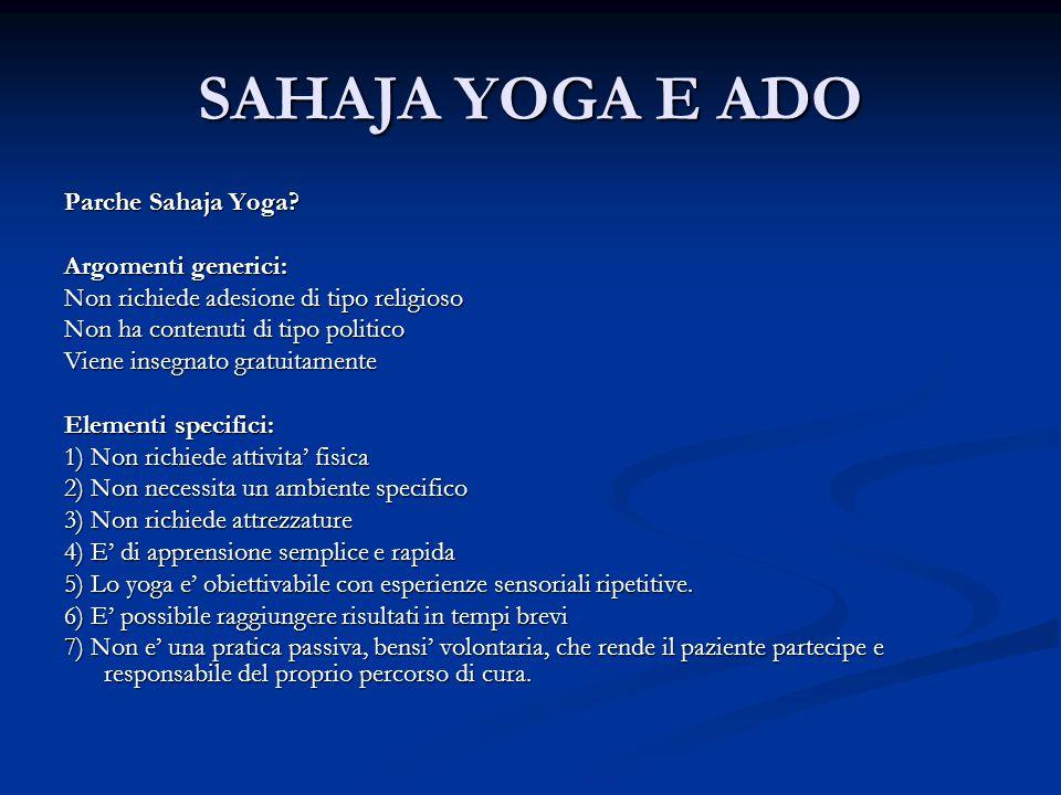 SAHAJA YOGA E ADO Parche Sahaja Yoga Argomenti generici: