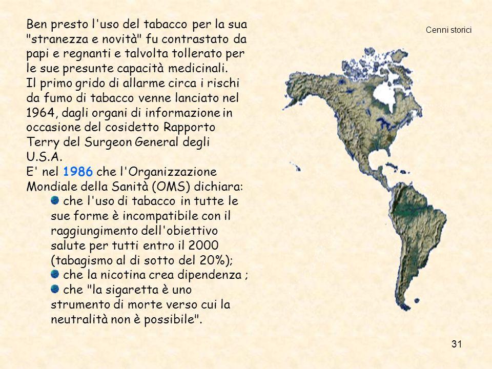 E nel 1986 che l Organizzazione Mondiale della Sanità (OMS) dichiara: