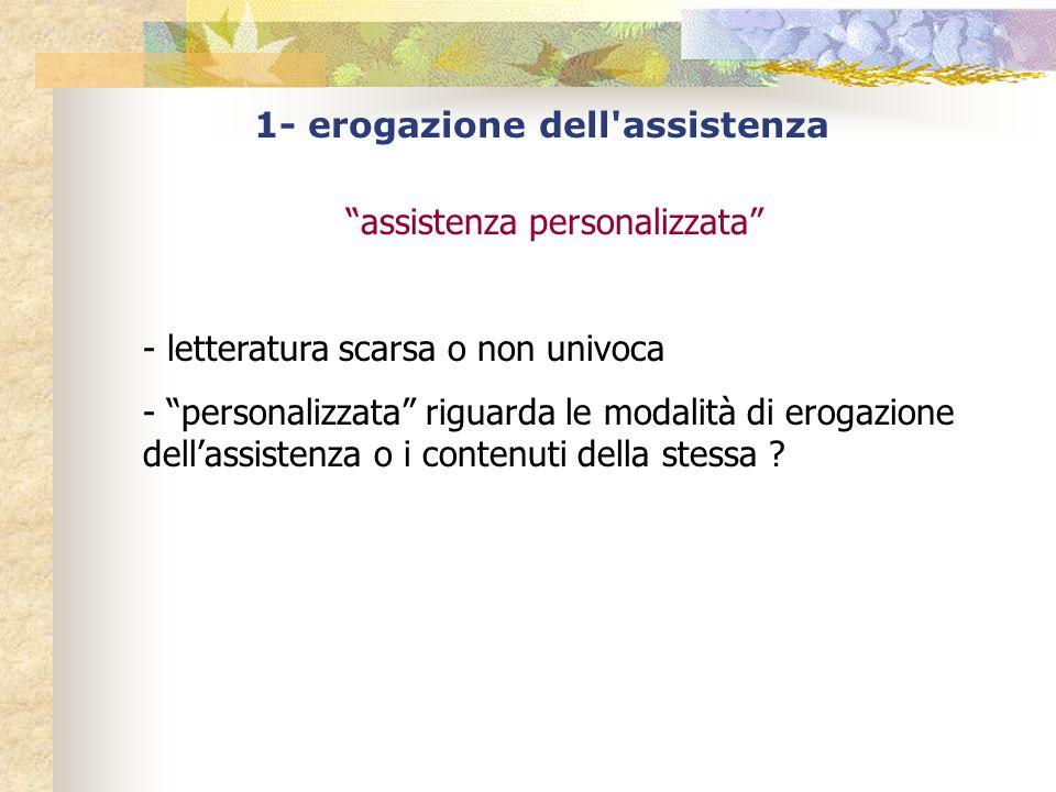 1- erogazione dell assistenza