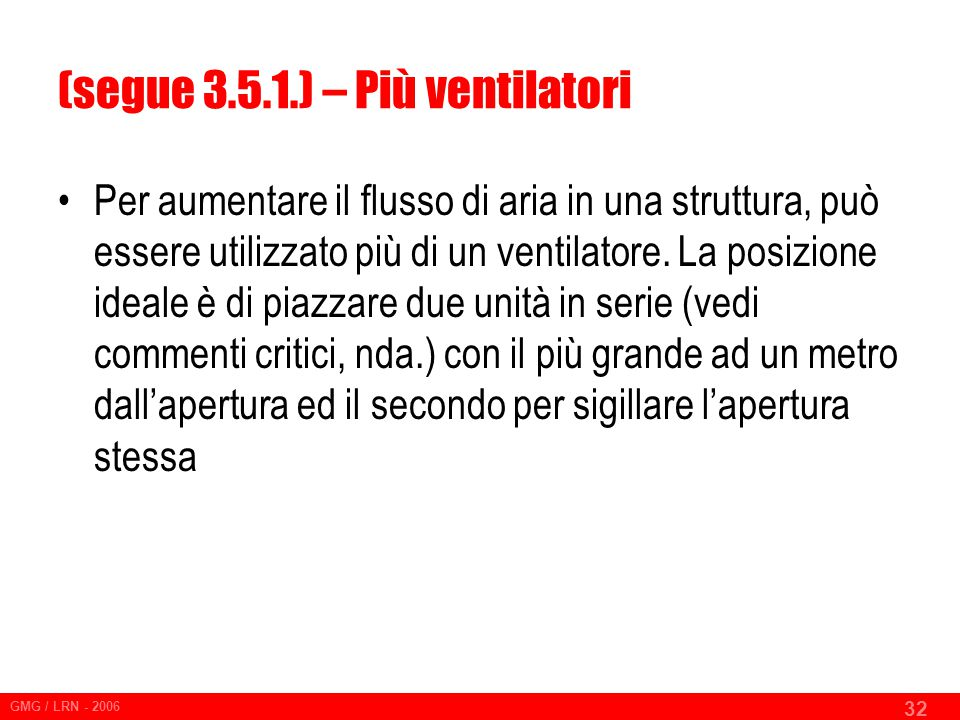 (segue 3.5.1.) – Più ventilatori