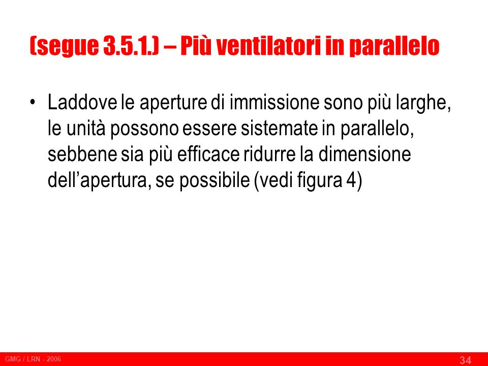 (segue 3.5.1.) – Più ventilatori in parallelo