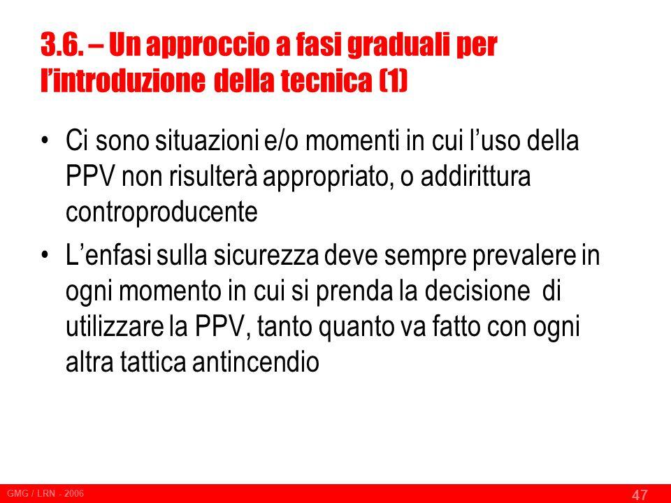 3.6. – Un approccio a fasi graduali per l'introduzione della tecnica (1)