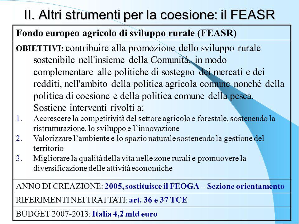 II. Altri strumenti per la coesione: il FEASR