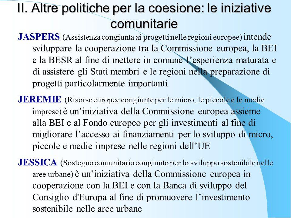 II. Altre politiche per la coesione: le iniziative comunitarie