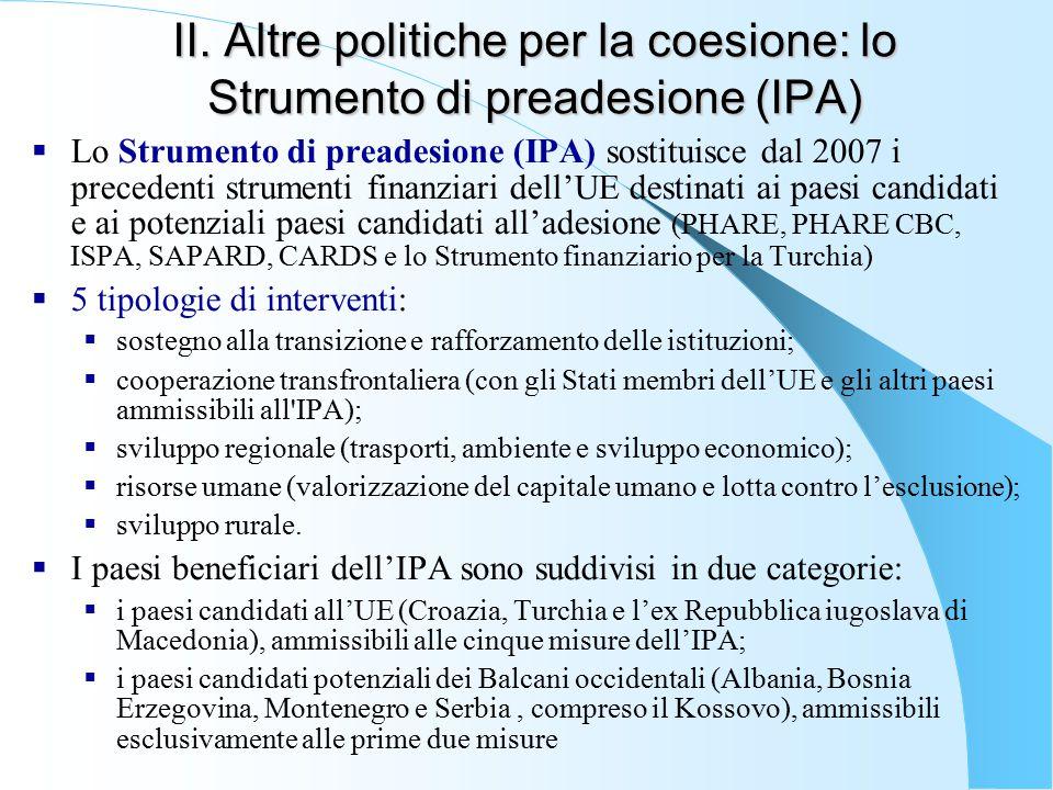 II. Altre politiche per la coesione: lo Strumento di preadesione (IPA)