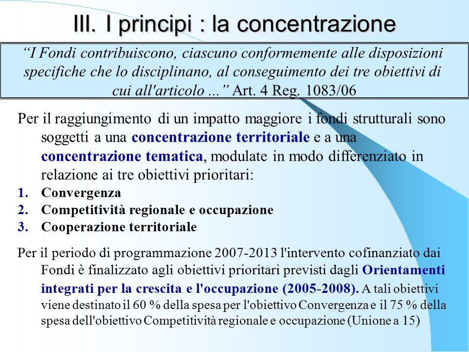 III. I principi : la concentrazione