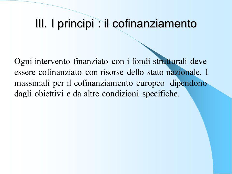III. I principi : il cofinanziamento
