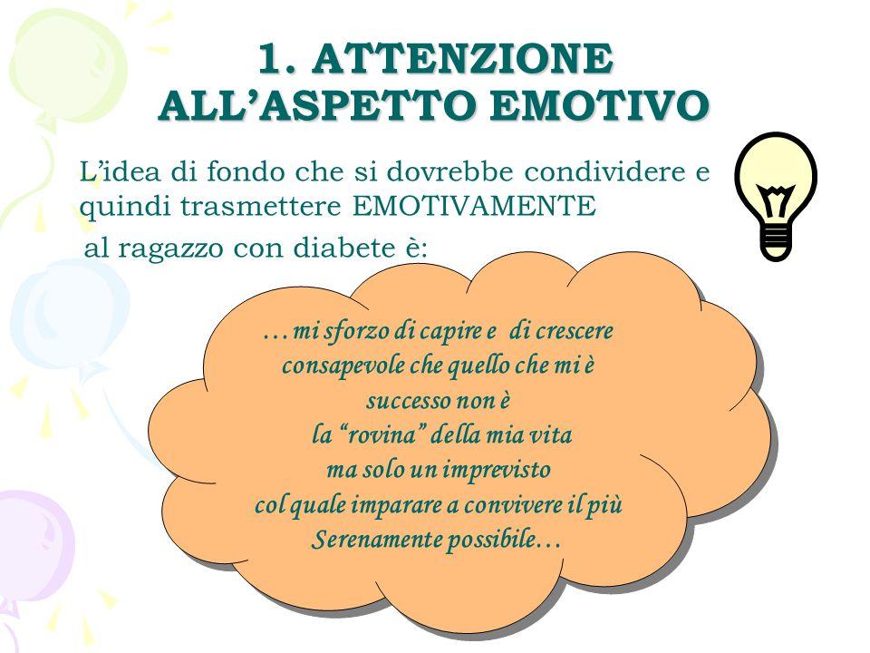 1. ATTENZIONE ALL'ASPETTO EMOTIVO