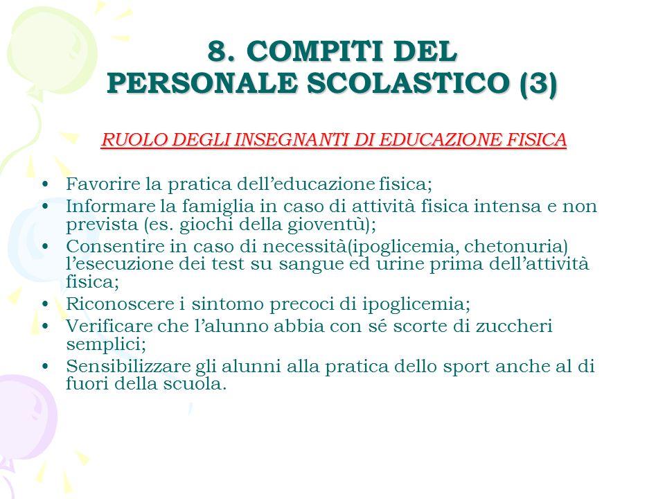 8. COMPITI DEL PERSONALE SCOLASTICO (3)