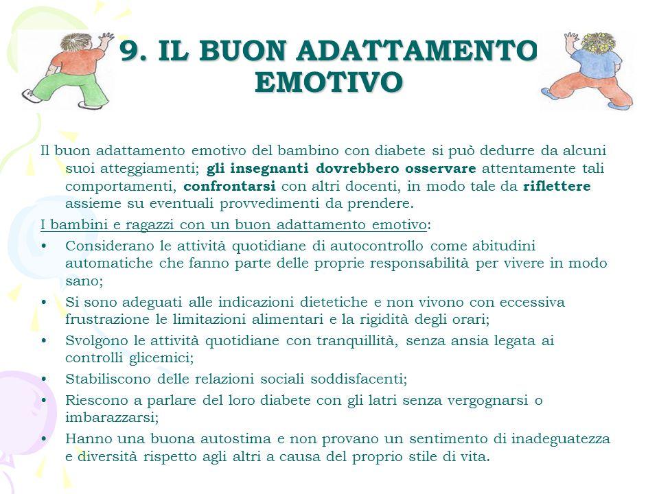 9. IL BUON ADATTAMENTO EMOTIVO