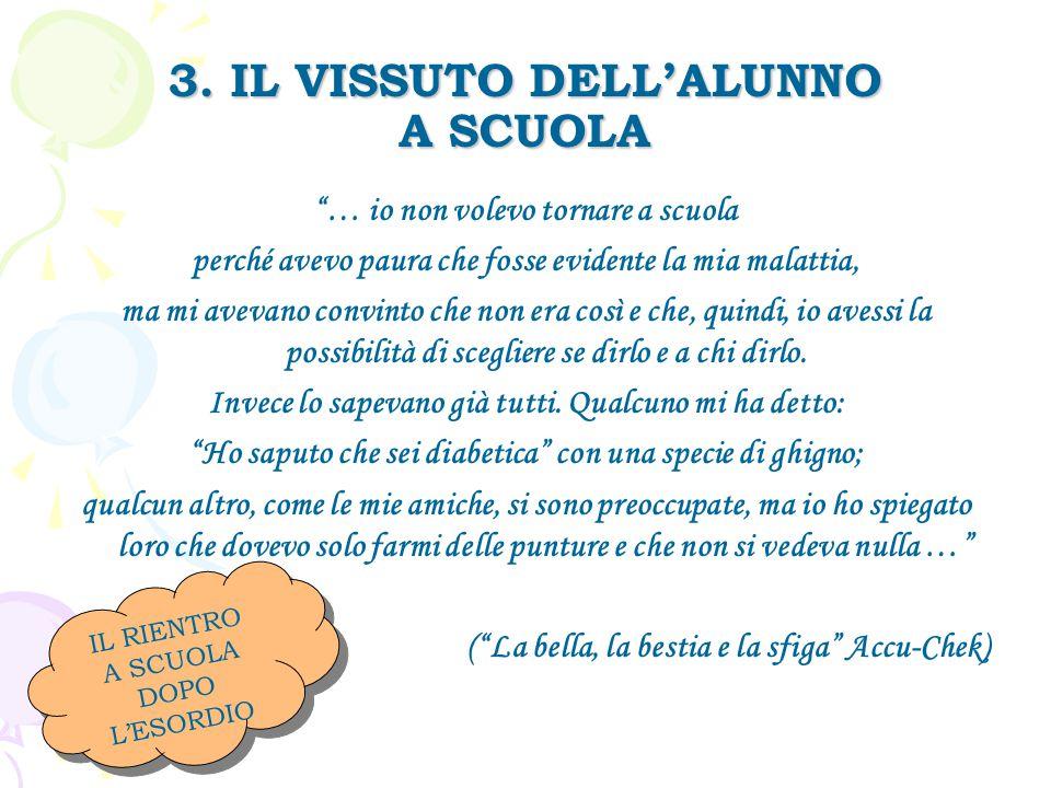 3. IL VISSUTO DELL'ALUNNO A SCUOLA