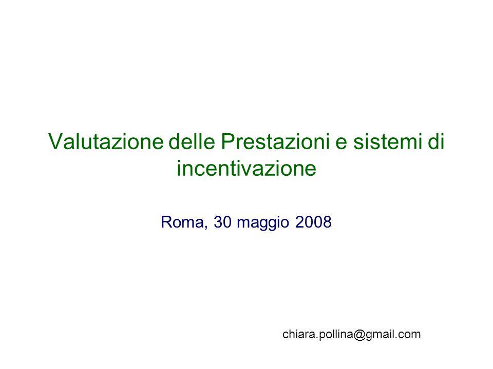 Valutazione delle Prestazioni e sistemi di incentivazione