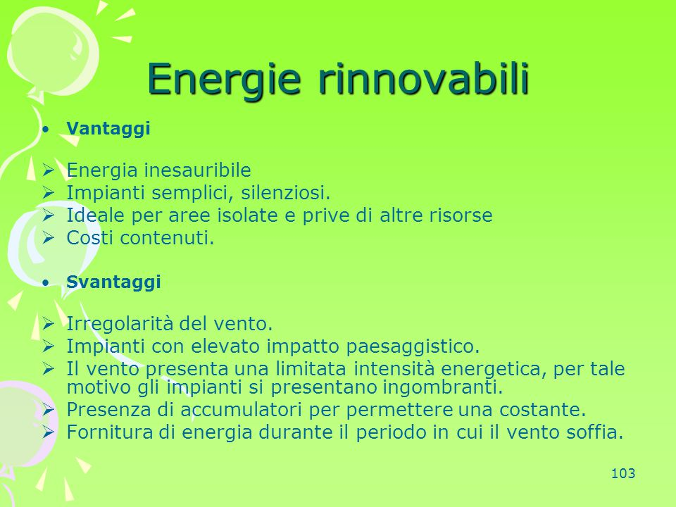 Energie rinnovabili Energia inesauribile