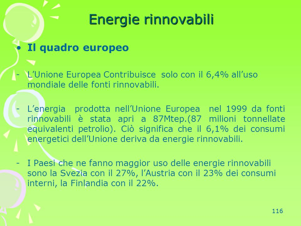Energie rinnovabili Il quadro europeo