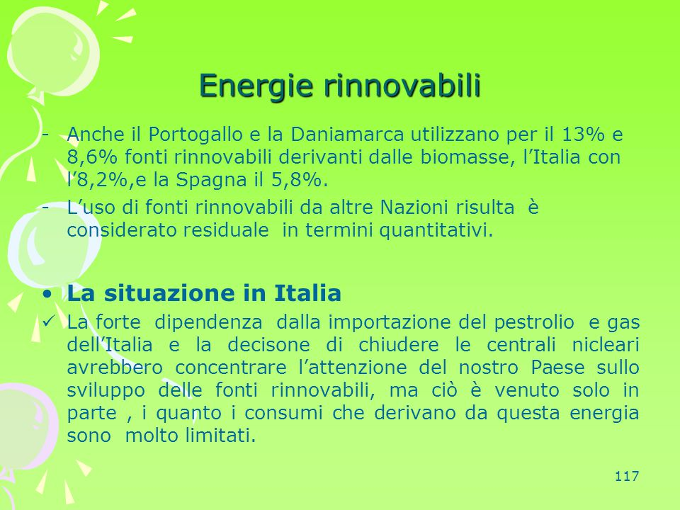 Energie rinnovabili La situazione in Italia