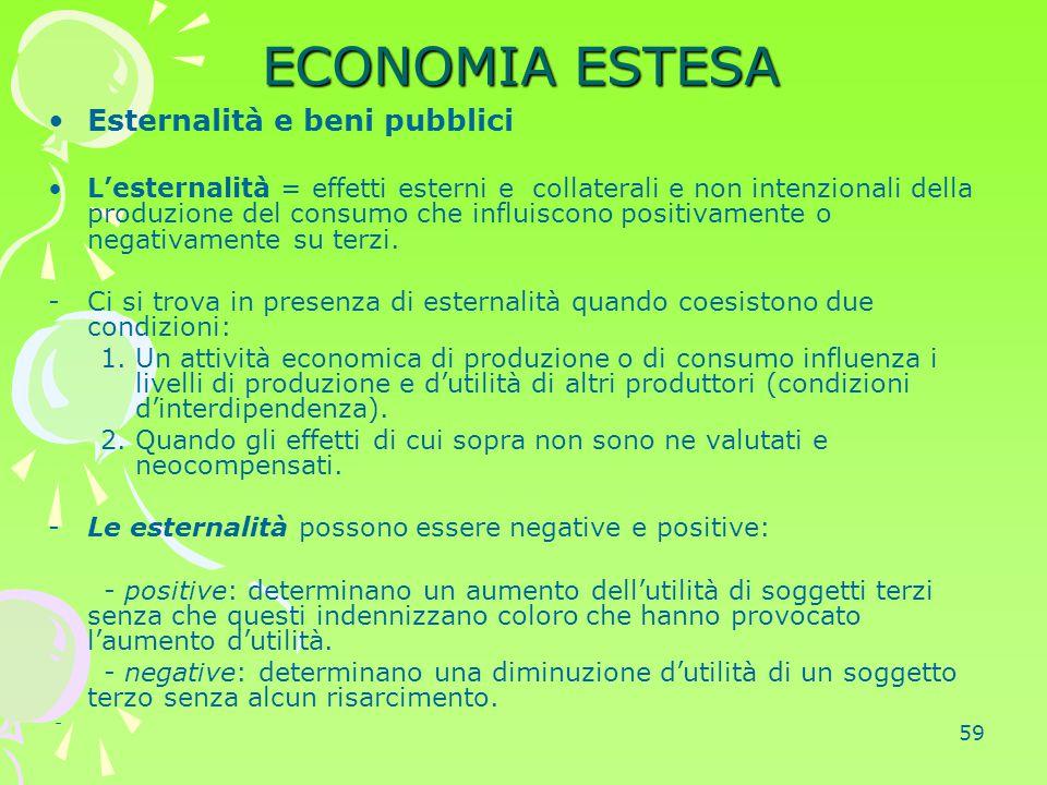 ECONOMIA ESTESA Esternalità e beni pubblici