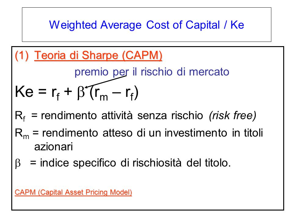 Weighted Average Cost of Capital / Ke