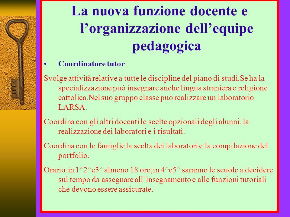 La nuova funzione docente e l'organizzazione dell'equipe pedagogica