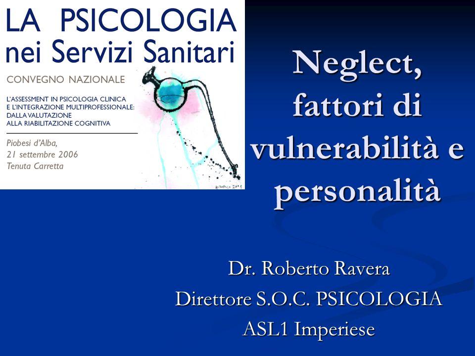 Neglect, fattori di vulnerabilità e personalità