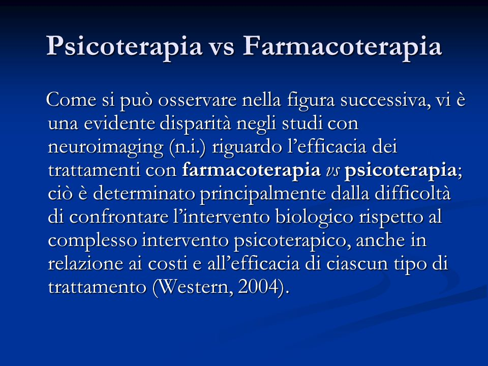 Psicoterapia vs Farmacoterapia