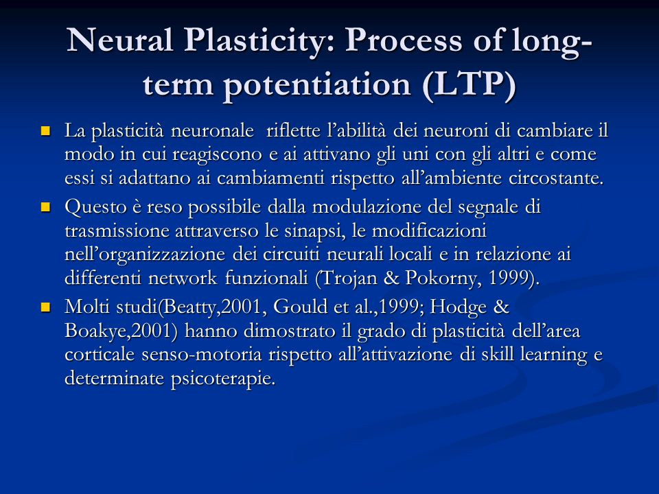 Neural Plasticity: Process of long-term potentiation (LTP)
