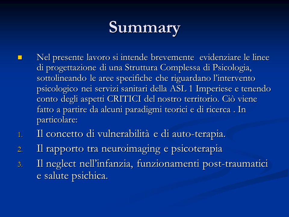 Summary Il concetto di vulnerabilità e di auto-terapia.
