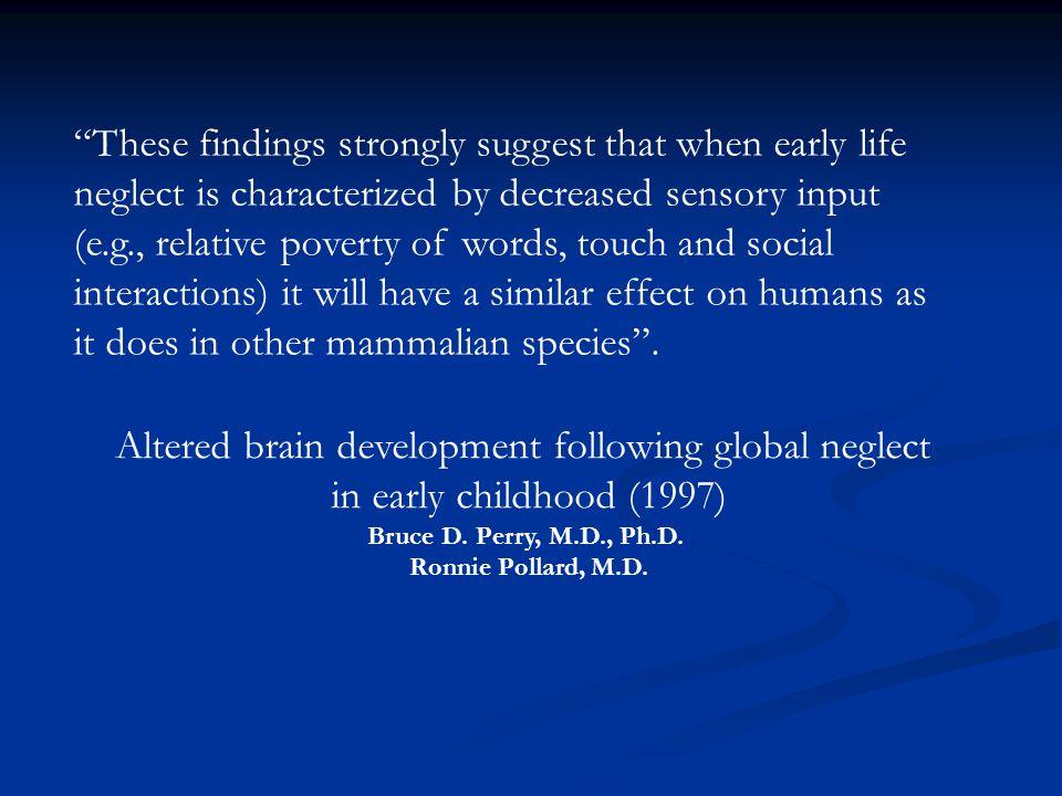 Bruce D. Perry, M.D., Ph.D. Ronnie Pollard, M.D.