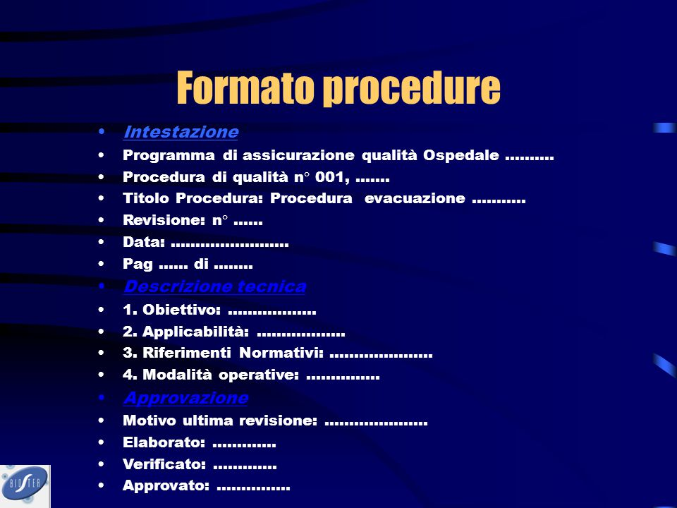 Formato procedure Intestazione Descrizione tecnica Approvazione