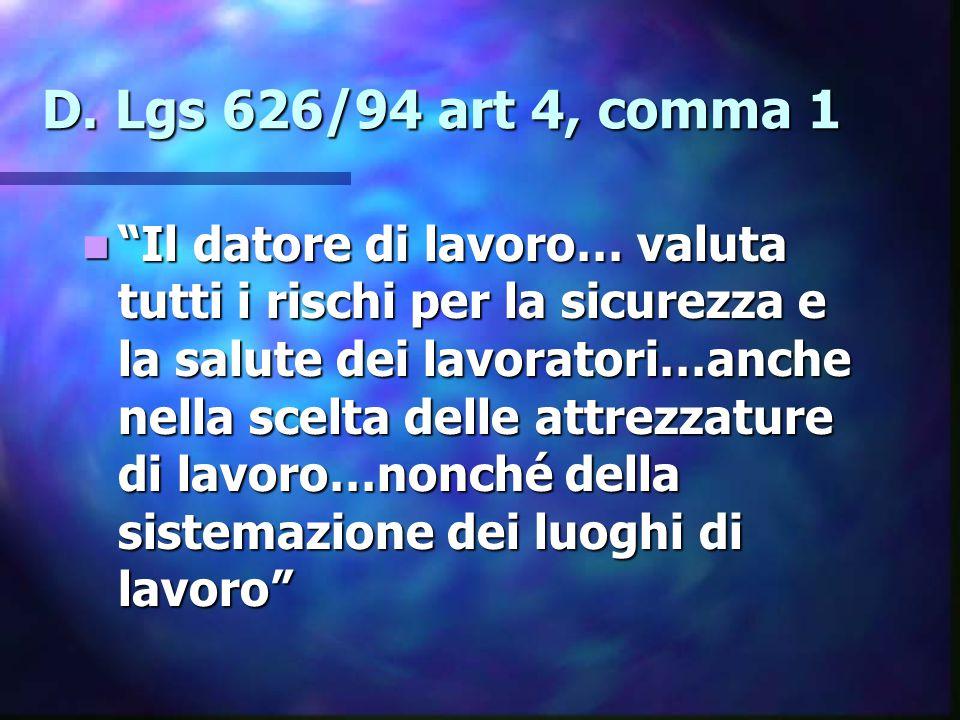 D. Lgs 626/94 art 4, comma 1