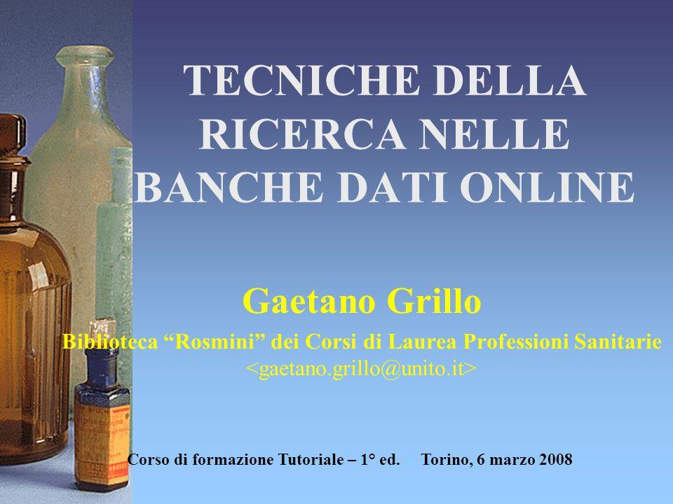 TECNICHE DELLA RICERCA NELLE BANCHE DATI ONLINE