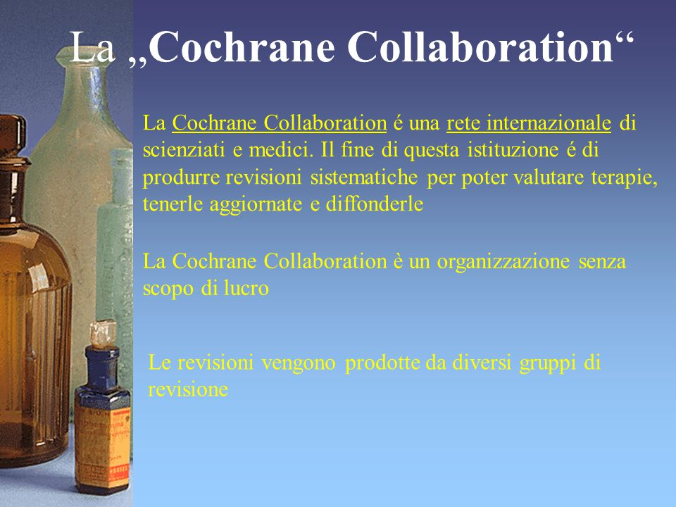 "La ""Cochrane Collaboration"