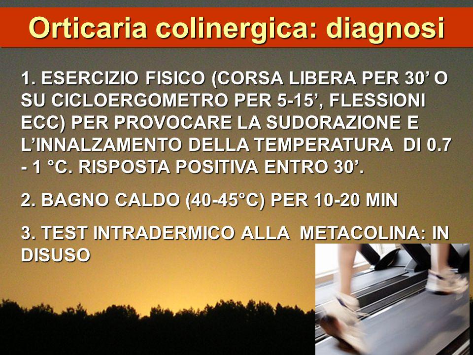 Orticaria colinergica: diagnosi