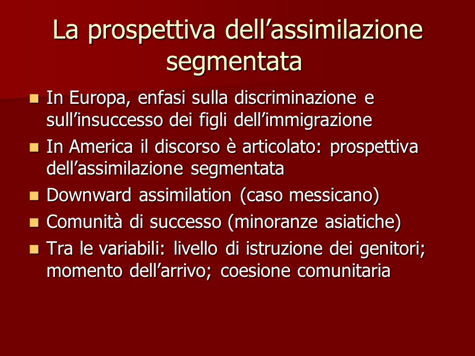 La prospettiva dell'assimilazione segmentata