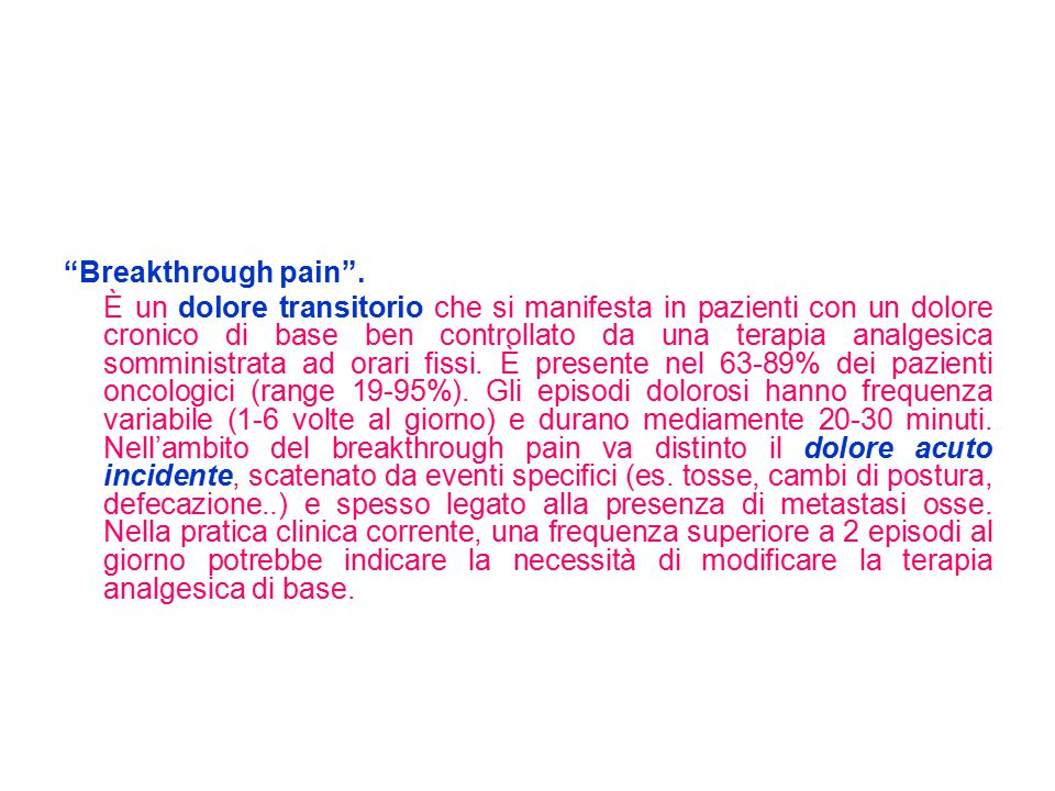 Breakthrough pain .