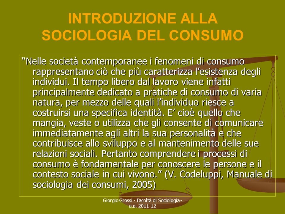 INTRODUZIONE ALLA SOCIOLOGIA DEL CONSUMO