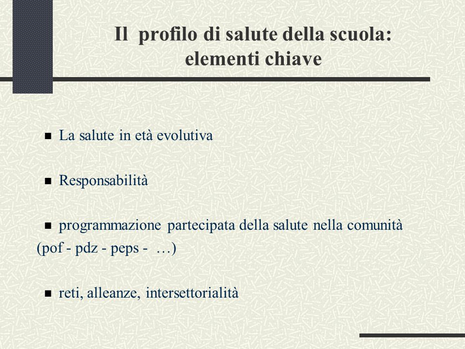 Il profilo di salute della scuola: elementi chiave